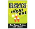 Boys Night Out Game